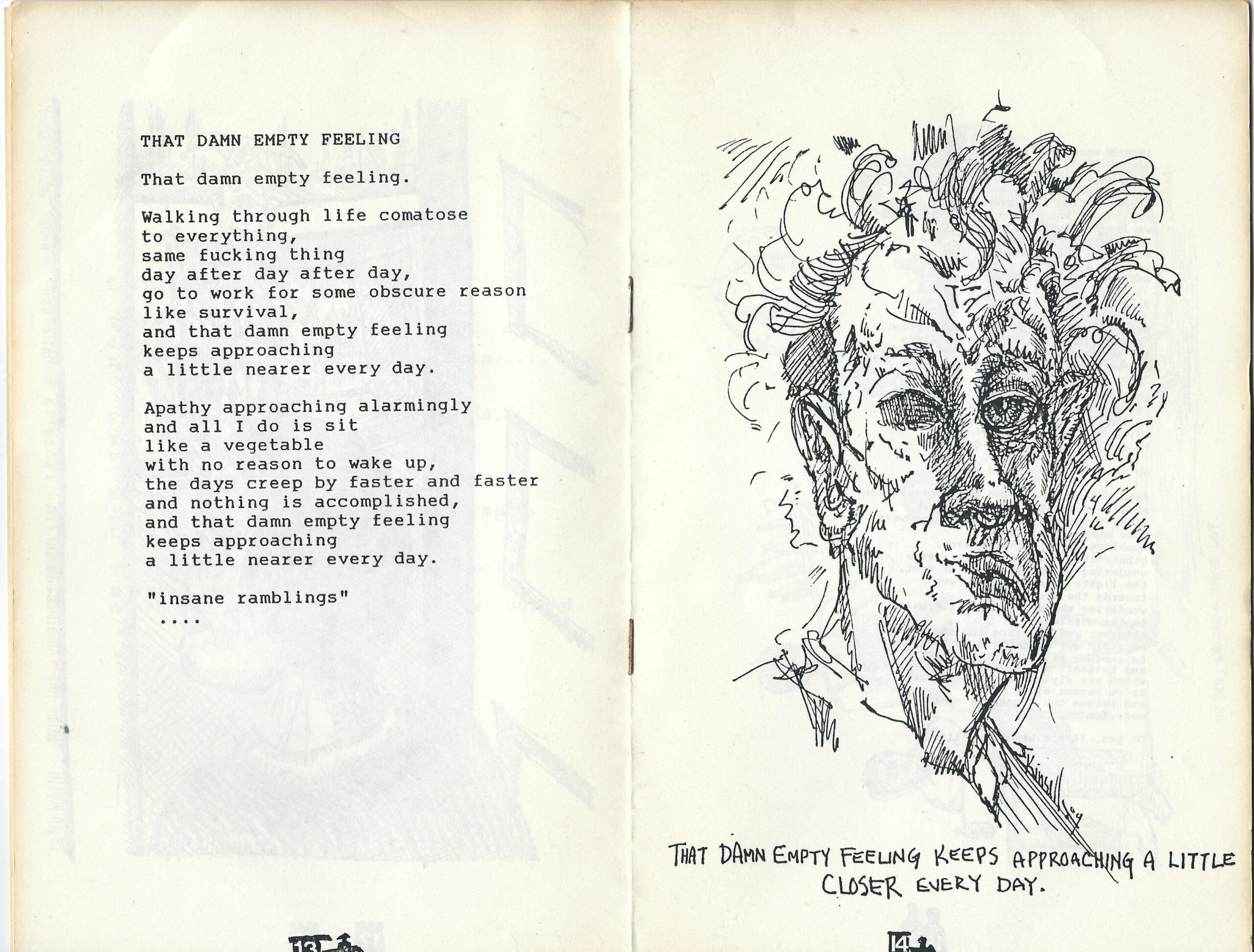 Damn Empty Feeling - drawing by John Kinsella 1989