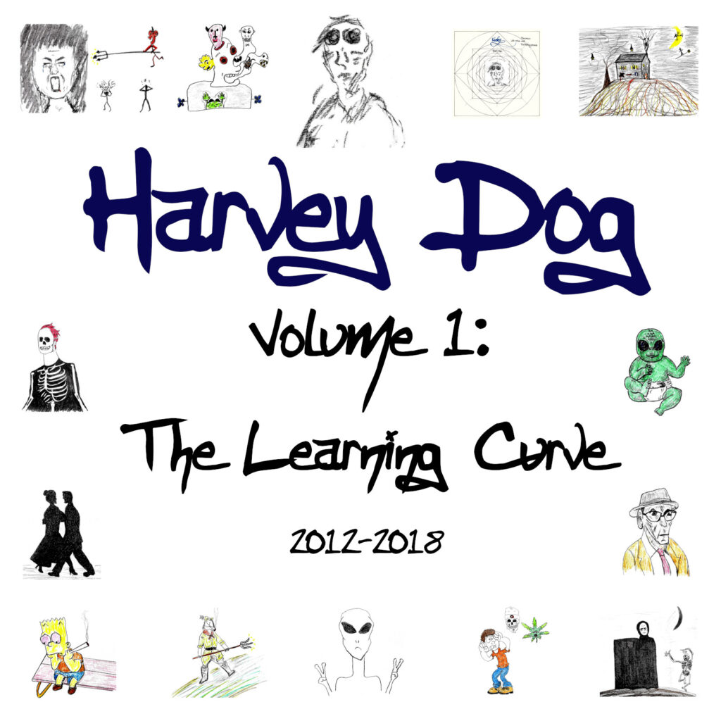 "Cover art for Harvey Dog's ""Volume 1: The Learning Curve"" 2021"
